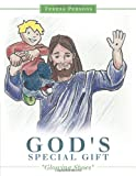 God's Special Gift, Teresa Persons, 1462725813