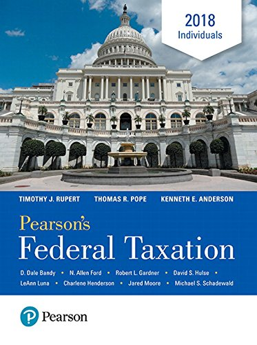 Pearson's Federal Taxation 2018 Individuals (31st Edition) (Prentice Hall's Federal Taxation Individuals)