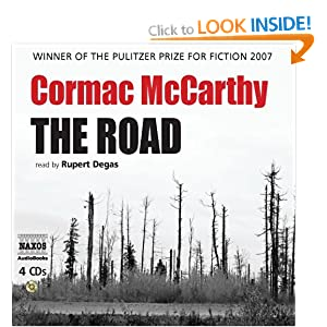 The Road Cormack McCarthy and Rupert Degas
