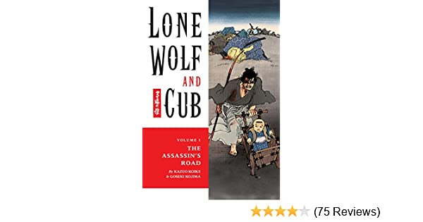 Lone Wolf and Cub Volume 1: The Assassins Road (Lone Wolf and Cub (Dark Horse))