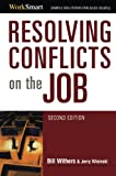 2007 Spring list: Resolving Conflicts on the Job (Worksmart)