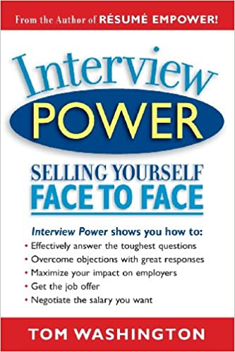 Interview Power: Selling Yourself Face to Face
