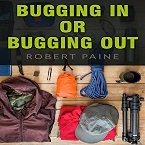 Bugging In or Bugging Out? Audiobook