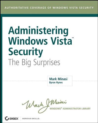 Administering Windows Vista Security: The Big Surprises Pdf
