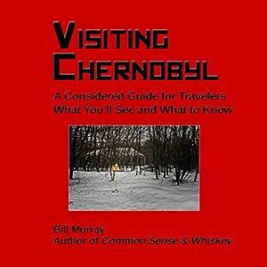 Visiting Chernobyl Hörbuch