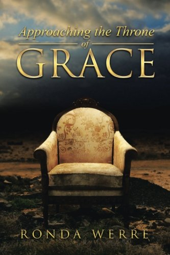 Approaching the Throne of Grace