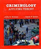 Criminology : Applying Theory, Holman, John E. and Quinn, James, 0314921427