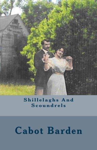 Shillelaghs and Scoundrels