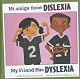 Mi Amiga Tiene Dislexia, Amanda Doering Tourville, 1404873147