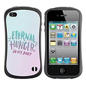 Suave TPU GEL Carcasa Funda Silicona Blando Estuche Caso de protección (para) Apple Iphone 4 / 4S / CECELL Phone case / / Eternity Hunger Food Diet Healthy Lifestyle /