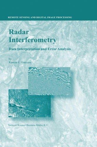 Radar Interferometry: Data Interpretation and Error Analysis (Remote Sensing and Digital Image - Weather System Processing