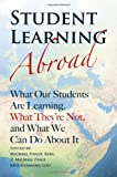 img - for Student Learning Abroad: What Our Students Are Learning, What They re Not, and What We Can Do About It book / textbook / text book