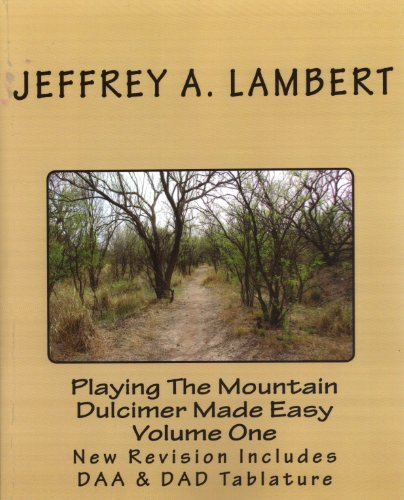 Playing The Mountain Dulcimer Made Easy Vol I