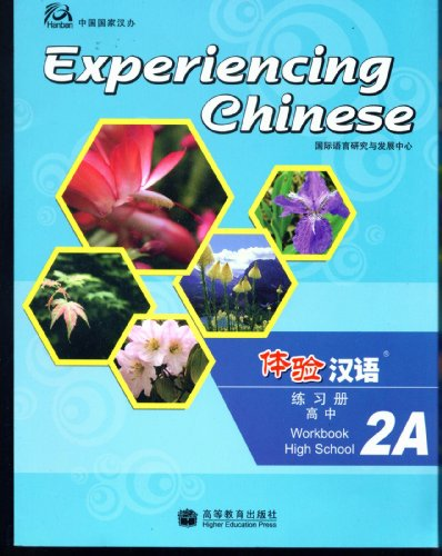 Experiencing Chinese for High School Workbook: v. 2A