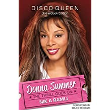 DONNA SUMMER DISCO QUEEN THE THRILL GOES ON (3rd e-Book Edition)