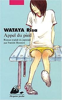Appel du pied par Wataya