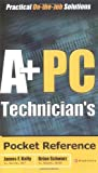 img - for A+ PC Technician's Pocket Reference by Brian Schwarz (2003-04-28) book / textbook / text book
