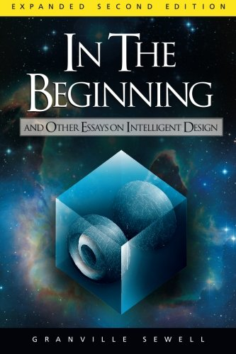In the Beginning: And Other Essays on Intelligent Design by Discovery Institute Press