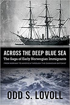 'FB2' Across The Deep Blue Sea: The Saga Of Early Norwegian Immigrants. Clash furzy empleo their emailed wearing