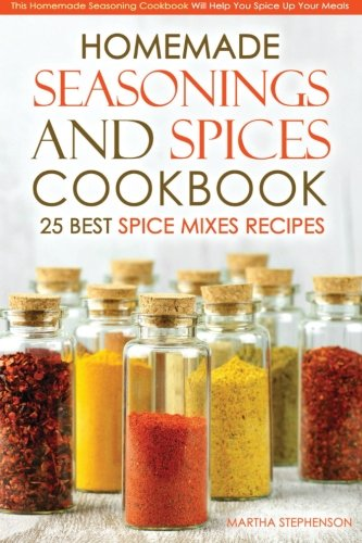 Homemade Seasonings Spices Cookbook Seasoning