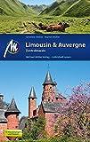 Limousin & Auvergne - Zentralmassiv: Reisehandbuch mit vielen praktischen Tipps.