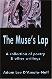 The Muse's Lap, Adam L. D'Amato-Neff, 0595233333