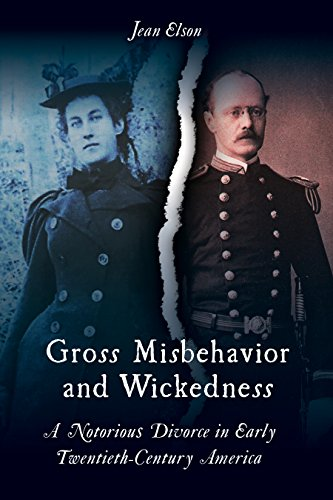 (Gross Misbehavior and Wickedness: A Notorious Divorce in Early Twentieth-Century)