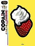 Copain de la cuisine: Le guide des cuisiniers en herbe (French Edition)