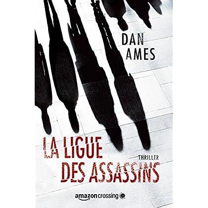 La Ligue des Assassins (Les enquêtes de Wallace Mack t. 1) (French Edition)