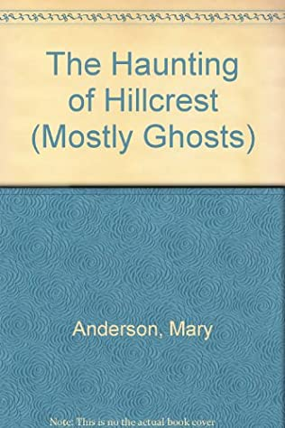 book cover of The Haunting of Hillcrest