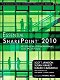 Essential SharePoint 2010: Overview, Governance, and Planning (Addison-Wesley Microsoft Technology)