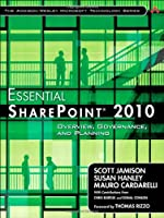 Essential SharePoint 2010: Overview, Governance, and Planning Front Cover