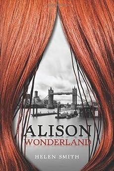 Alison Wonderland by [Smith, Helen]