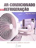 'Ar-Condicionado e Refrigeração''oferece uma visão geral da indústria deste setor. Tem como objetivo estabelecer uma base sólida de conhecimentos atualizados e abrangentes sobre os mais variados sistemas existentes no mercado, o funcionamento dos eq...