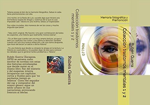 Colección trastornos mentales 1 y 2: Memoria fotográfica y Premonición (Spanish Edition) by