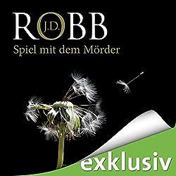 Spiel mit dem Mörder (Eve Dallas 10)