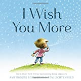 img - for I Wish You More book / textbook / text book