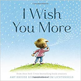 Amazon.com: I Wish You More (9781452126999): Amy Krouse Rosenthal ...