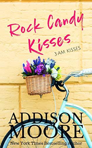 - Rock Candy Kisses (3:AM Kisses Book 5)