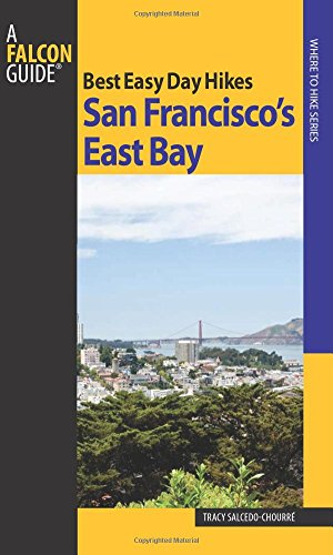 Best Easy Day Hikes San Francisco's East Bay (Best Easy Day Hikes Series)