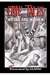 Erie Tales Myths and Mayhem: Erie Tales VII: Myths and Mayhem Paperback