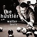 The Hustler Audiobook by Walter Tevis Narrated by Joe Barrett