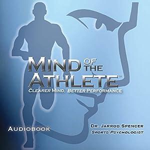 Mind of the Athlete Audiobook