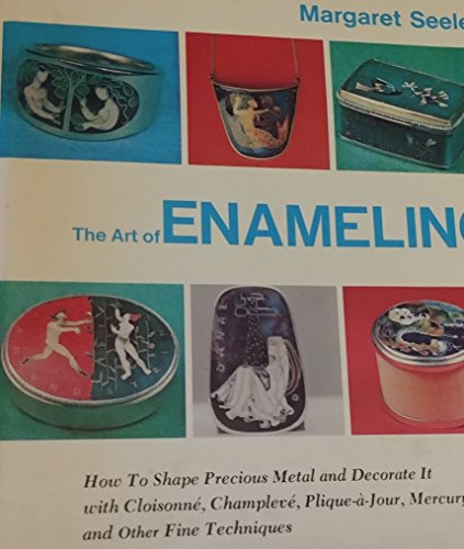 - The art of enameling: How to shape precious metal and decorate it with cloisonné, champlevé, plique-à-jour, mercury gilding and other fine techniques