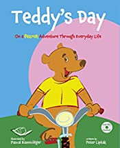 Teddy's Day – On a Bearish Adventure through Everyday Life: (A first book—for you, for Teddy! To sit, to read. Are you ready?) (TeddyTracks Book 1)