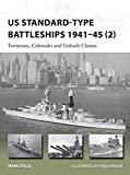 US Standard-type Battleships 1941–45 (2): Tennessee, Colorado and Unbuilt Classes (New Vanguard)