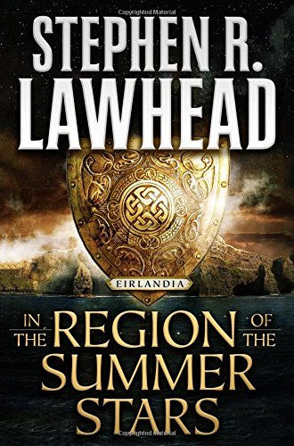 In the Region of the Summer Stars: Eirlandia, Book One (Eirlandia Series)
