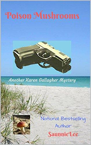 Poison Mushrooms (A Karen Gallagher Mystery Book 2)