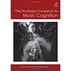 The Routledge Companion to Music Cognition from Routledge