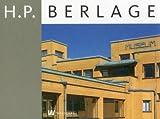 H. P. Berlage, Yvonne Brentjens and Titus M. Eliëns, 9040077185